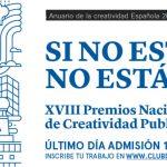 Abiertas las inscripciones a los XVIII Premios Nacionales de Creatividad Publicitaria del c de c