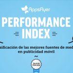 5° edición del Performance Index de AppsFlyer, de redes de publicidad móvil en 1er Semestre 2017.