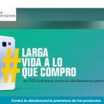 OCU lanza campaña contra la obsolescencia prematura de aparatos en Día Mundial de los Derechos del Consumidor