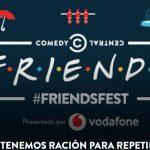 Comedy Central y Vodafone presentan el Primer #Friendsfest de España