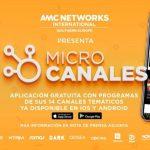 AMC Networks lanza MICROCANALES, aplicación gratuita con programas de sus 14 canales temáticos