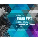Laura Visco, 72andSunny Amsterdam , nueva Conferenciante de El Ojo 2018