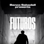 De la mano de *S,C,P,F… Banco Sabadell, lanza el tercer debate en directo de FUTUROS.