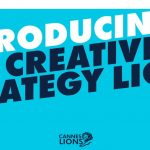 Cambios en Canner Lions: Creative Strategy Lions y Entertainment Lions for Sport