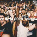 Super Bowl,  Informe Wavemaker, Don't Miss: Super Bowl 2019