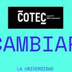 COTEC  lanza #reiniciarlauni, campaña de ideas para renovar la universidad