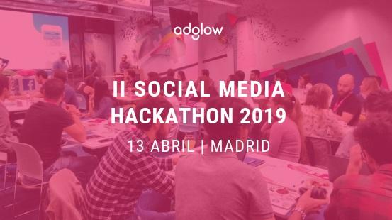 Adglow , II Hackathon , Social Media , Madrid , facebook, programapublicidad,