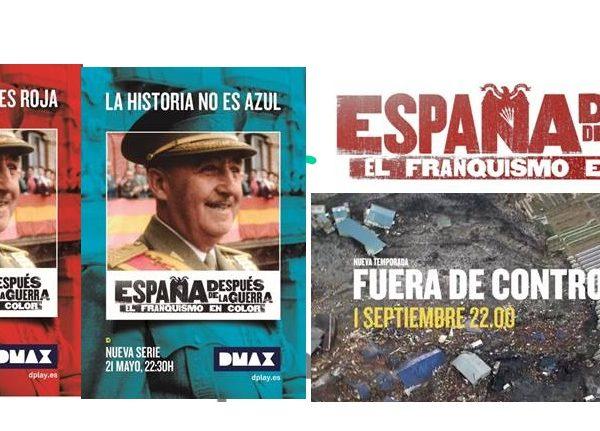 DMAX , CAMPAÑA EXTERIOR , 20 CIUDADES ESPAÑOLAS , PROMOCIONAR , ESTRENO DE 'ESPAÑA ,DESPUÉS DE LA GUERRA,FRANQUISMO EN COLOR',programapublicidad,