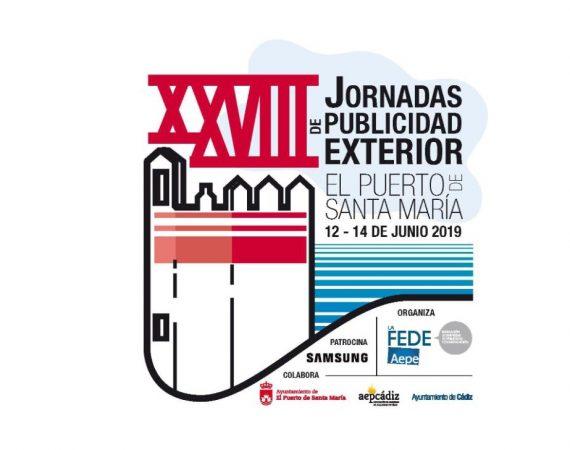 FEDE, AEPE, XXVIII Jornadas de Publicidad Exterior, 12, 13 , 14 de junio de 2019 , El Puerto de Santa María, Cádiz, programapublicidad,