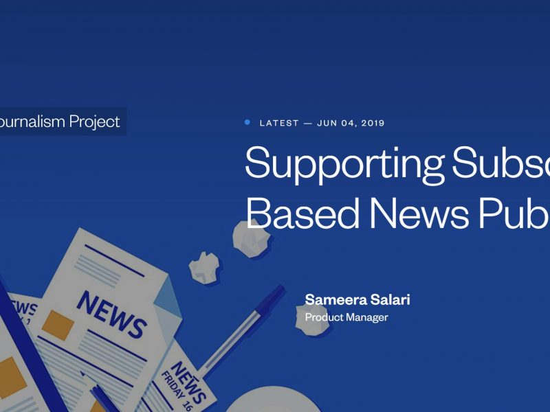 Facebook Journalism Project, supporting, subscriptions, publishers, programapublicidad,