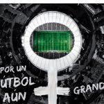 #FútbolAúnMásGrande, campaña de McCANN para LaLiga.