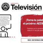 Llamada a ponencias: 36º Seminario de Televisión Multipantalla, #aedemotv,  Feb 2020