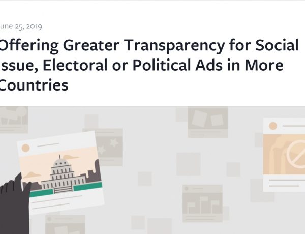 facebook, Greater Transparency, for Social Issue, Electoral , Political Ads , More Countries, programapublicidad,