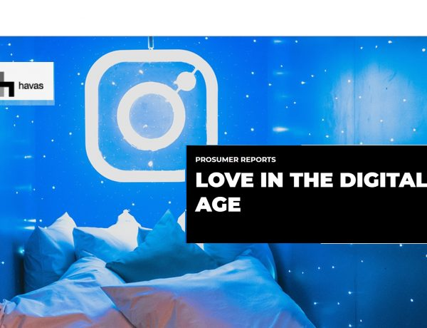 havas, love digital age, report,programapublicidad,