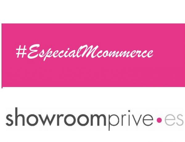 #especialecommerce, showroomprive.es, programapublicidad,