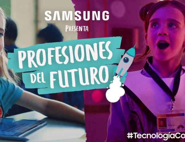 samsung, #tecnologíaconpropósito, profesiones con futuro, programapublicidad,