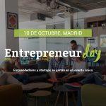 Llega a Madrid el Entrepreneur Day: el evento de las startups.