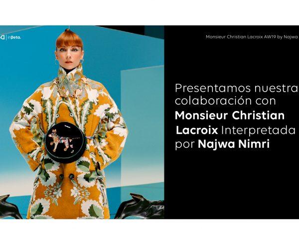 Desigual , colaboración , Monsieur Christian Lacroix Najwa Nimri, programapublicidad