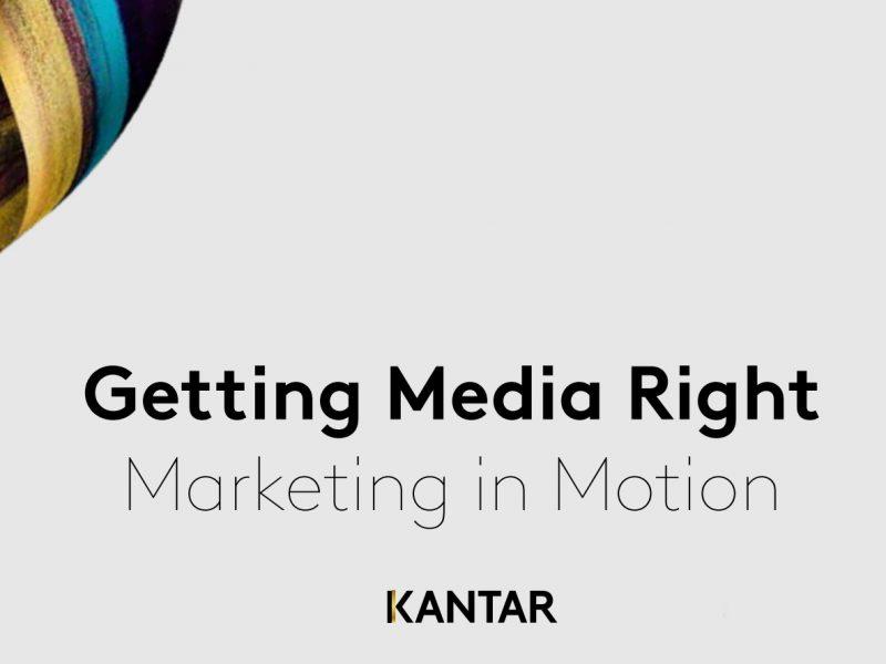 Getting Media Right, marketing in motion, kantar, programapublicidad