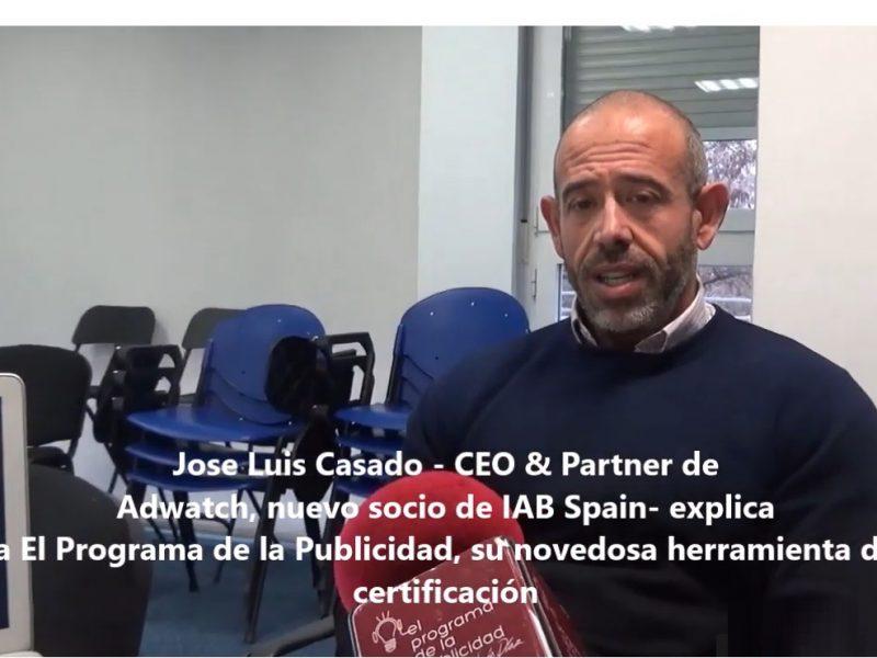 Jose Luis Casado , CEO & Partner , Adwatch, El Programa de la Publicidad, programapublicidad