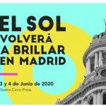 El Sol 2020 Vuelve Al Teatro Circo Price En Madrid, 3 y 4 de junio.