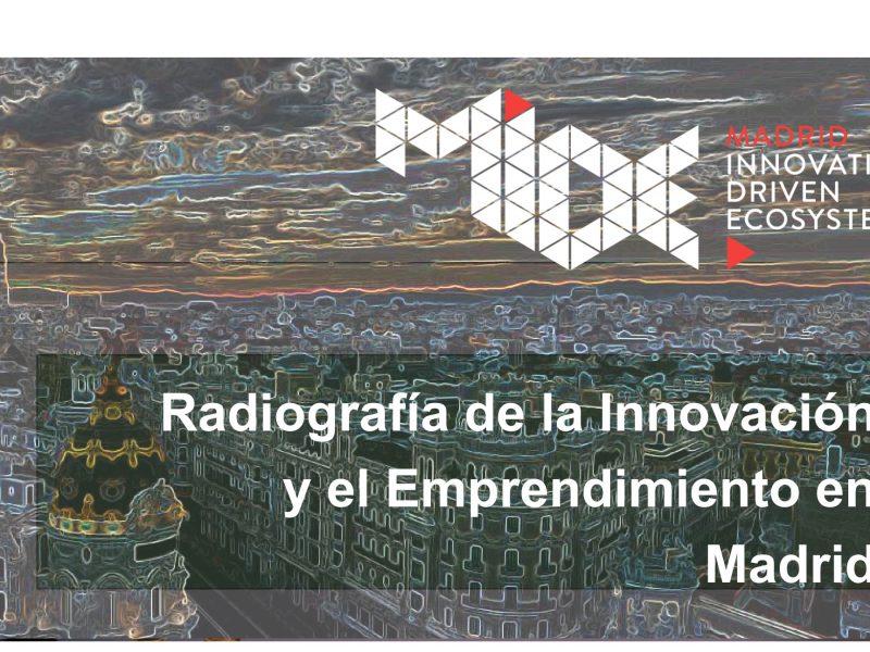 mapa, Radiografía , Innovación , Emprendimiento ,en Madrid, MIDE, programapublicidad