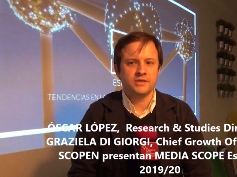 Oscar López, scopen, inversión ,digital , supera, televisión ,generalista, MEDIA SCOPE España, programapublicidad