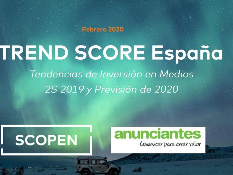 barómetro , TREND SCORE , aea, scopen, 2020, tendencias , inversión , marketing , publicidad , programapublicidad