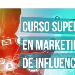 IAB Spain lanza el Curso Superior en Marketing de Influencia.