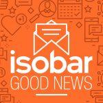 Isobar lanza Good News .