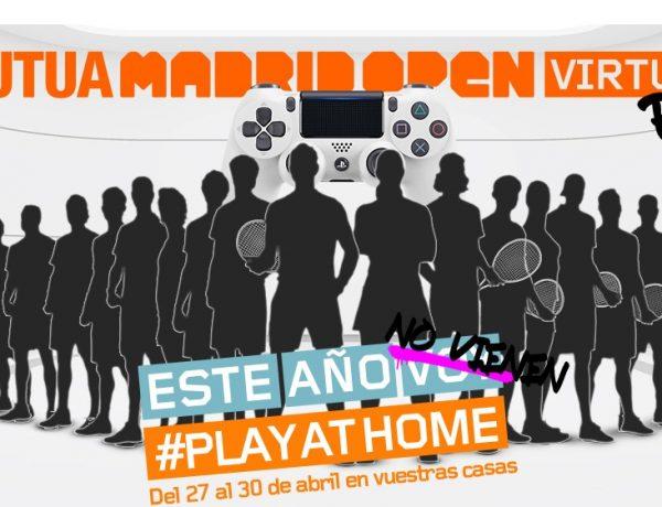 Mutua Madrid Open , se jugará , desde casa, @playathome, programapublicidad