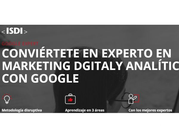 ISDI, EXPERTO,GOOGLE, MARKETING DIGITAL, ANALITICA, programapublicidad