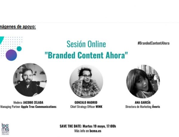 SESIÓN ONLINE, BRANDED CONTENT , CRISIS DEL COVID, Ana García ,Directora de Marketing ,Ávoris, Gonzalo Madrid, wink, programapublicidad