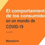 Momentum: 90% de consumidores con nuevos hábitos en la cuarentena