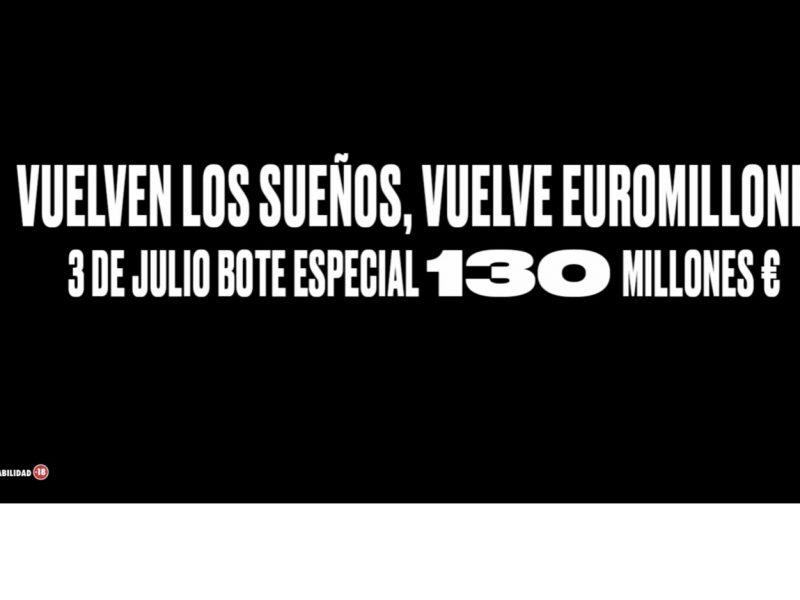 Vuelven ,sueños, Vuelve , Euromillones, Bote especial , 3 de julio de 2020, programapublicidad