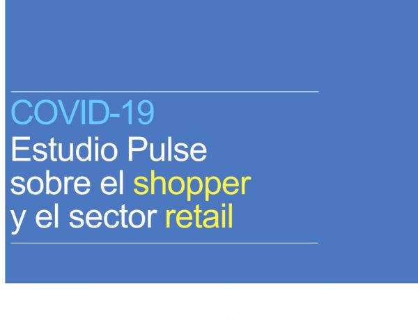 COVID-19, PULSE, SHOPPER, RETAIL, MOMENTUM, programapublicidad