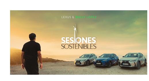 SrBurns , Sesiones ,sostenibles ,Wally López, Lexus , experience, amazing, programapublicidad