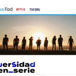 Netflix y Fad lanzan el proyecto educativo 'Diversidad en Serie'