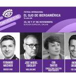Machado, Sokoloff,  Santos y Ordoñez, primeros ponentes, #ElOjo2020.