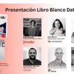 IAB Spain presenta la 2ª edición del Libro Blanco de DATA . Cóspito: «Trabajamos ya en III Edición»