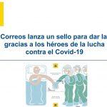 Correos lanza un sello de gracias a los héroes de la lucha contra el Covid-19.