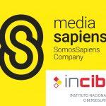 MediaSapiens gana los medios para INCIBE .