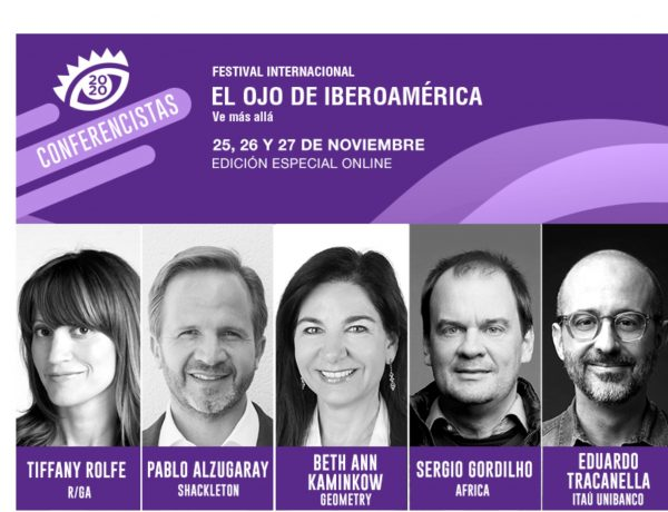 ponentes, conferenciantes, ojo , iberoamerica, 2020, Tiffany Rolfe, RGA, Pablo Alzugaray, Shackleton, Beth Ann Kaminkow, Geometry, Sergio Gordilho, programapublicidad