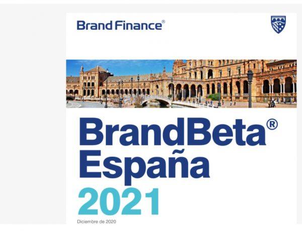 BRAND FINANCE , BRANDBETA, ESPAÑA 2021, programapublicidad