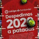 """LaLiga despide el 2020 """"a patadas"""" y medio centenar de activaciones por todo el mundo"""