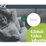 Tendencias Globales 2021 de publicidad en video de SpotX: Crecen presupuestos en programática hacia streaming en CTV