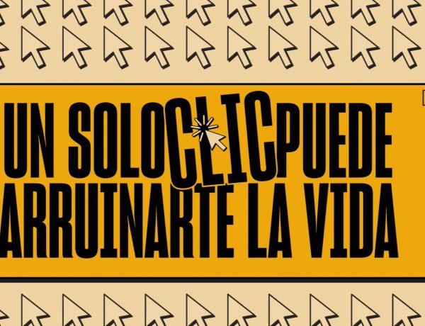 Agencia Española de Protección de Datos ,Campaña ,Un solo clic ,puede arruinarte , la vida,programapublicidad