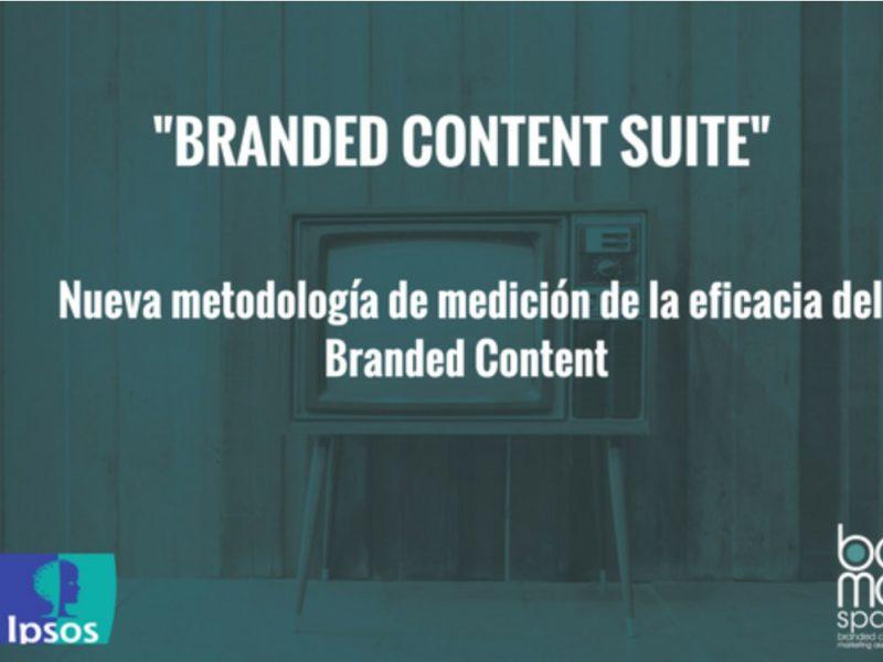 Branded Content Suite, bcma, ipsos, programapublicidad