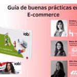 IAB Spain presenta la Guía deBuenas Prácticas en E-commerce 2021