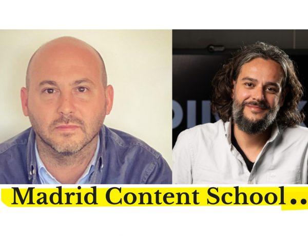 Jon Lavín , Borja Prado , Madrid , primera escuela , especializada ,madrid, content school, Branded Content. , programapublicidad
